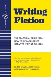 Writing Fiction: The Practical Guide