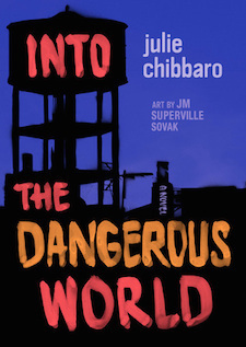 <i>Into the Dangerous World</i>