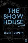 <em>The Show House</em>