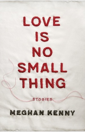 <em>Love Is No Small Thing</em>