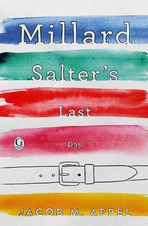 <em>Millard Salter's Last Day</em>