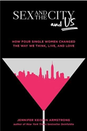 <em>Sex and the City and Us</em>