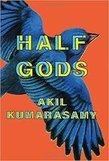 <em>Half Gods</em>