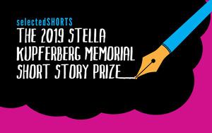 Stella Kupferberg Memorial Short Story Prize—2019