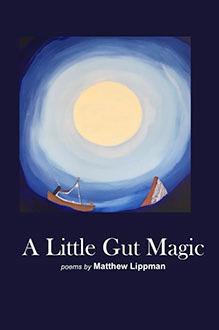<em>A Little Gut Magic</em>