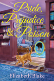 <em>Pride, Prejudice, and Poison</em>