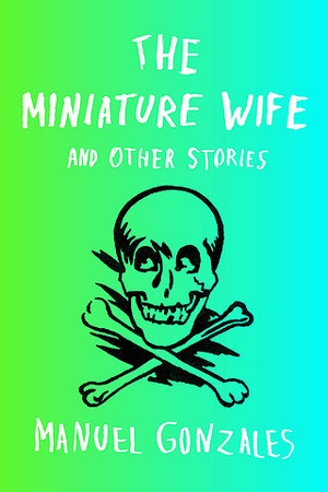 <i>The Miniature Wife</i>